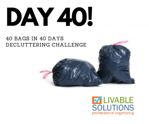 Day Forty: 40 Bags in 40 Days Decluttering Challenge - Accomplishment