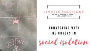 Day 3: Social Distancing & Self-Care - Connecting with your Neighbors in Isolation