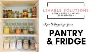 Day 4: Social Distancing & Self-Care - Organize Your Pantry & Fridge